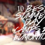10 Best Summer Day Camps for Kids in Edmonton + Area #yeg