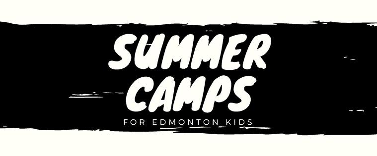 Edmonton Kids Summer Camps
