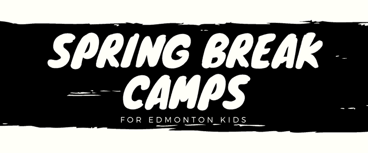 Edmonton Spring Break Camps