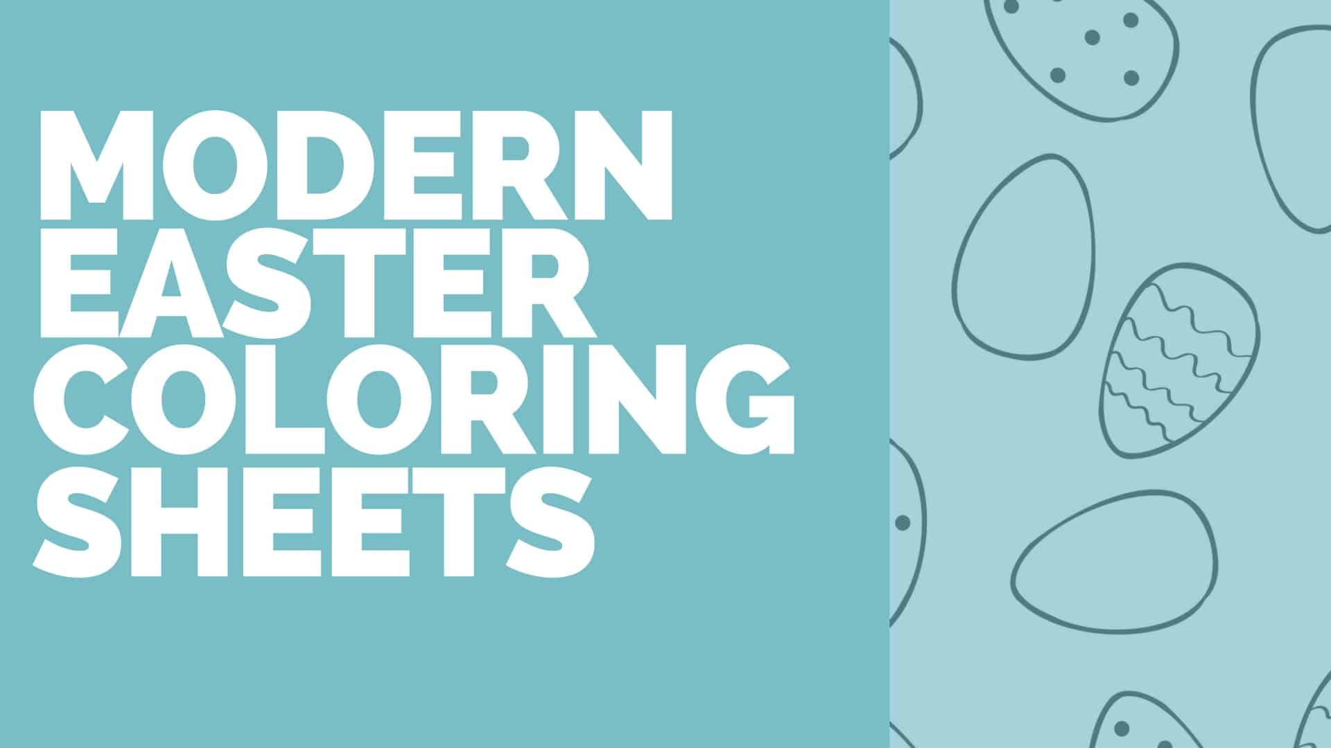 Free Printable Modern Easter Colouring Sheets for Kids