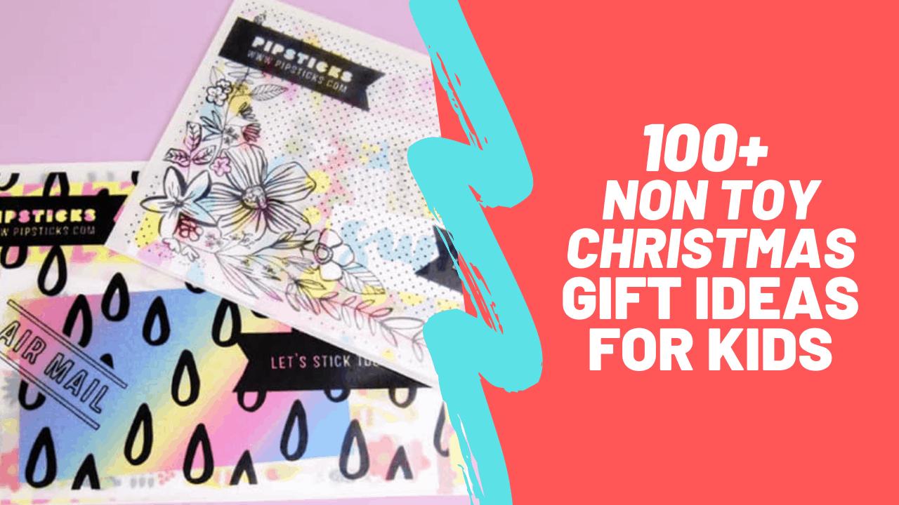 100 Ultimate Non Toy Christmas Gift Ideas For Kids 2019 Raising Edmonton